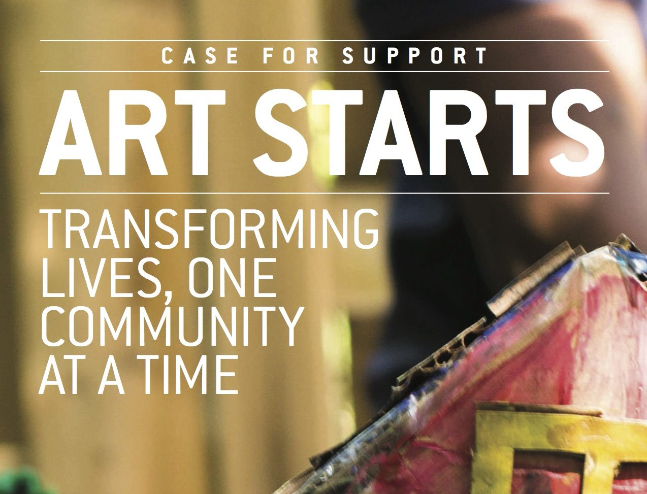 Art Starts: Transforming Lives, One Community at a Time